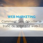web-mkg-comment-faire-dcoller-le-trafic-de-votre-site-web